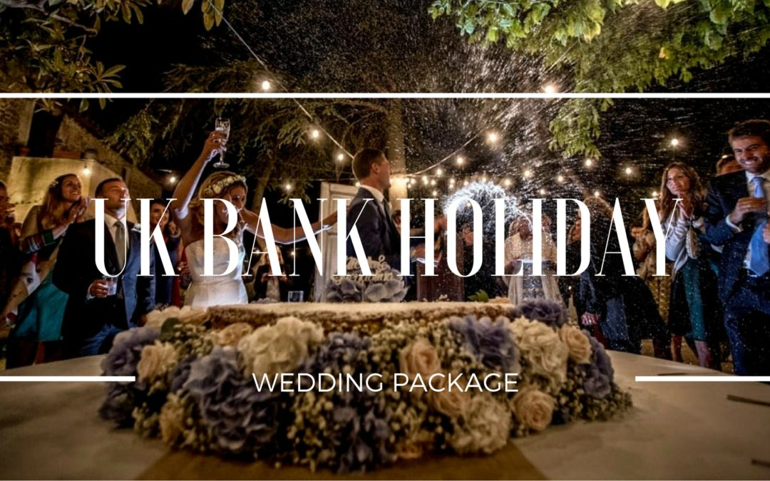 Wedding Package for UK bank holiday